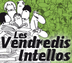 Les Vendredis Intellos